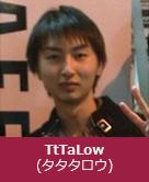 TtTaLow(タタタロウ)