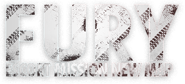 FURY ESCORT MISSION NEW MAP