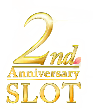 2nd Anniversary SLOT