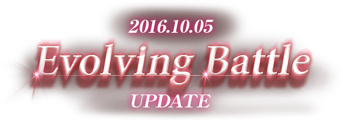 2016.10.50 Evolving Battle UPDATE