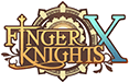 FINGER KNIGHTS X